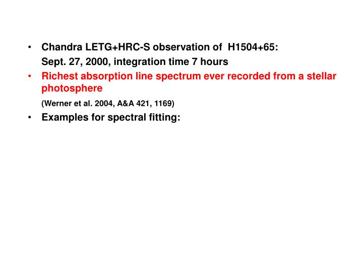 Chandra LETG+HRC-S observation of  H1504+65: