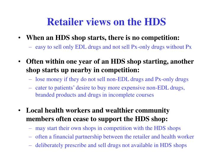Retailer views on the HDS