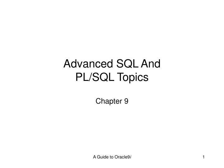Advanced SQL And