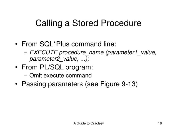 Calling a Stored Procedure