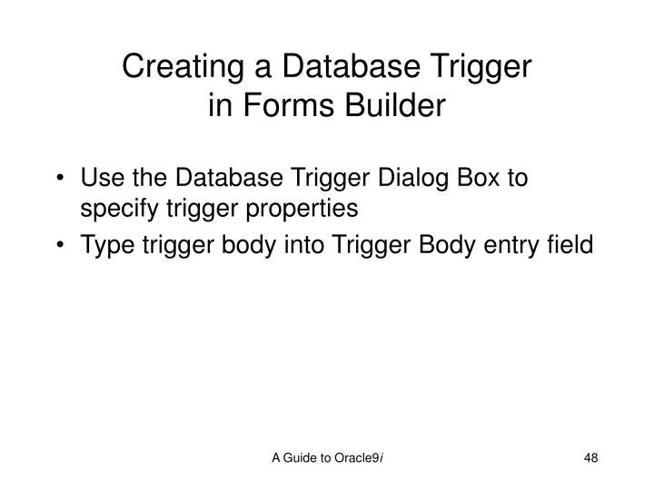 Creating a Database Trigger