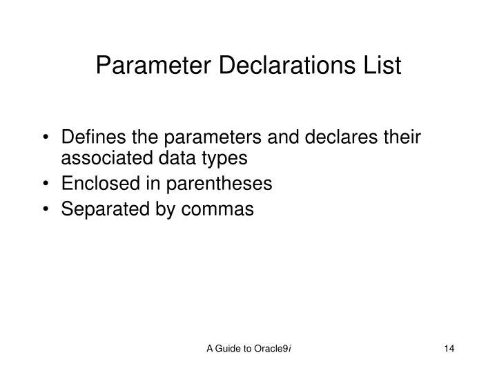 Parameter Declarations List