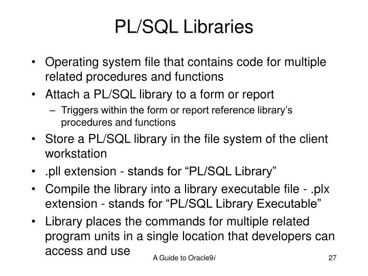 PL/SQL Libraries