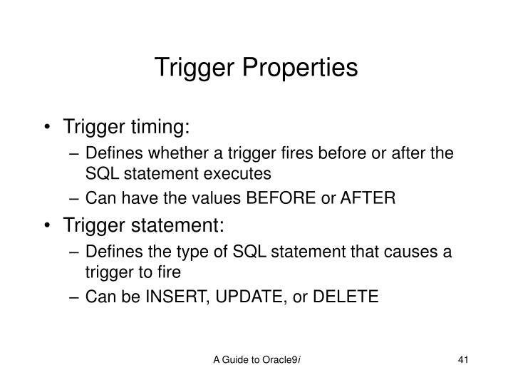 Trigger Properties