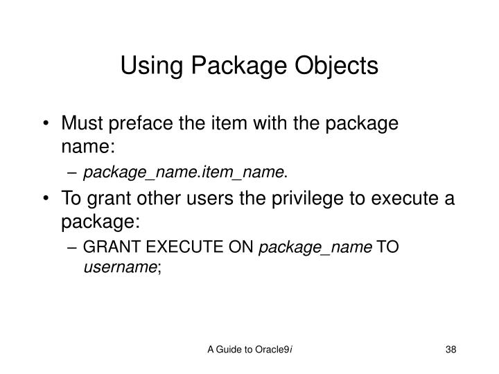 Using Package Objects