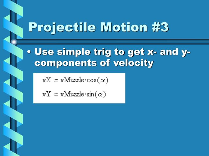 Projectile Motion #3
