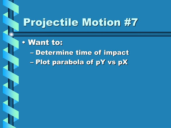 Projectile Motion #7