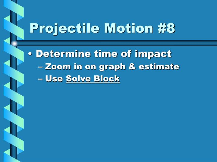 Projectile Motion #8