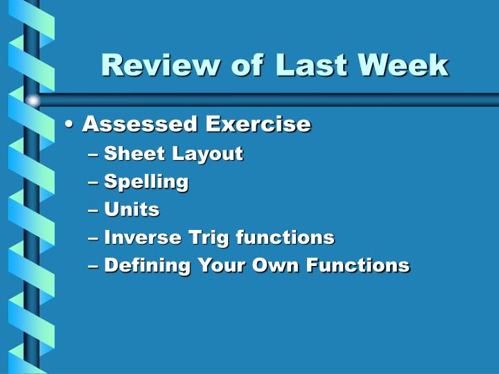 Review of last week