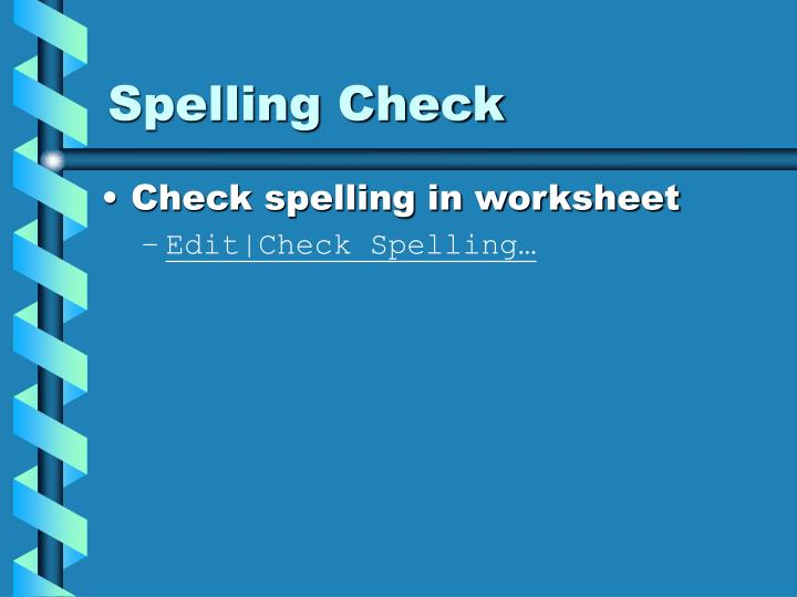 Spelling Check