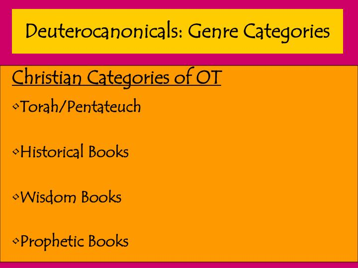 Deuterocanonicals: Genre Categories