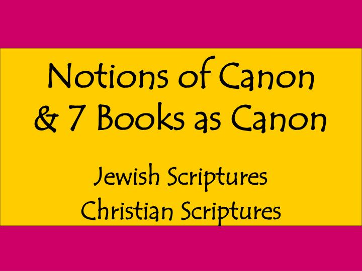 Notions of Canon