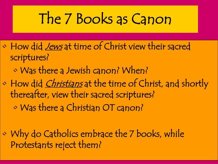The 7 Books as Canon