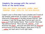 complete the passage with the correct forms of the words below