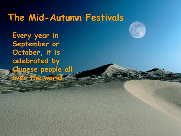 The Mid-Autumn Festivals