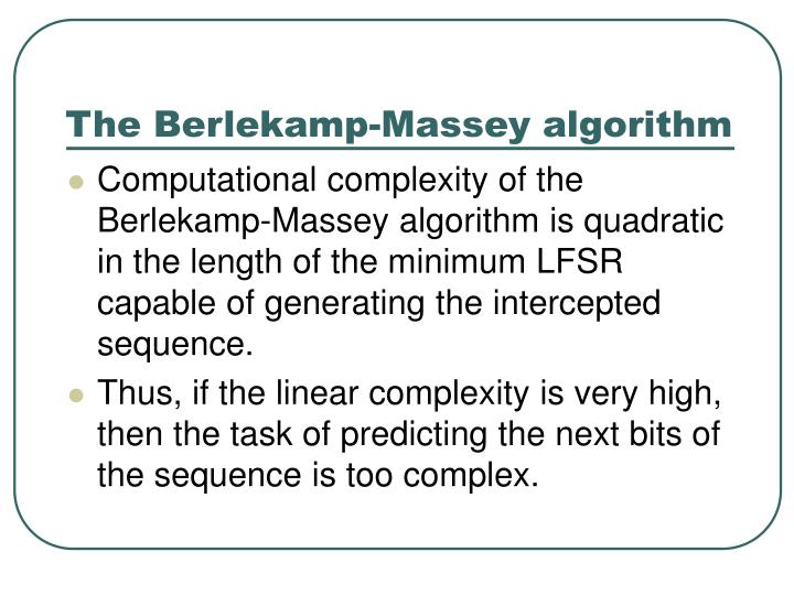 The Berlekamp-Massey algorithm