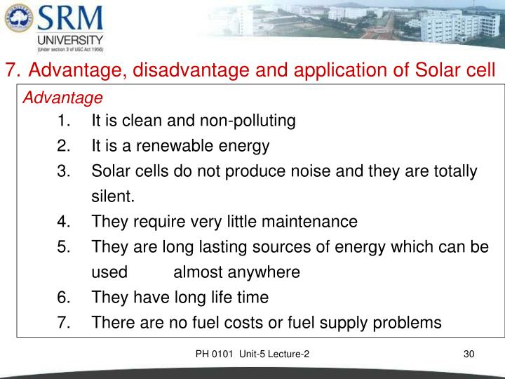 7. Advantage, disadvantage and application of Solar cell