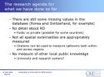 the research agenda for what we have done so far