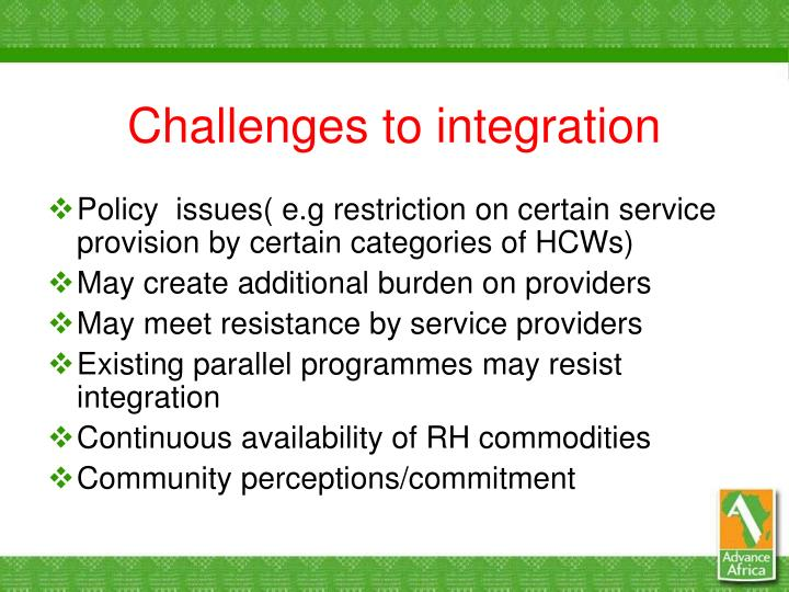 Challenges to integration
