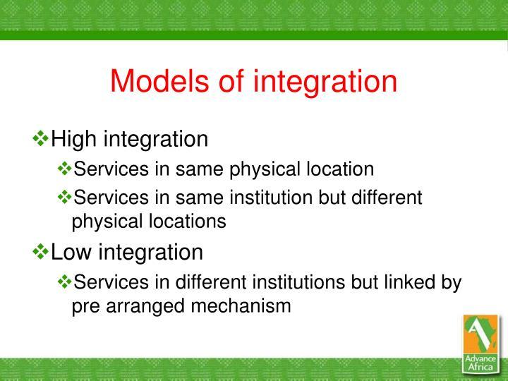 Models of integration