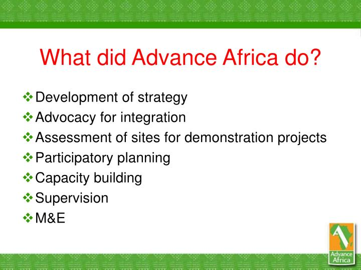 What did Advance Africa do?