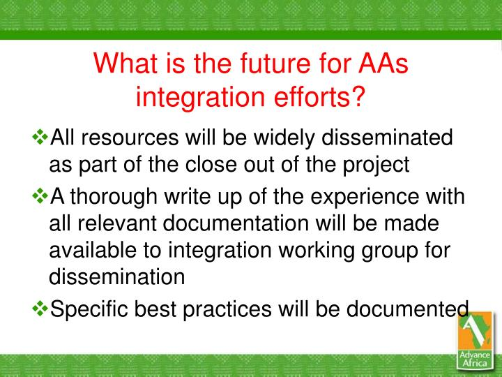 What is the future for AAs integration efforts?