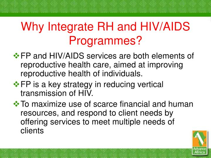 Why Integrate RH and HIV/AIDS Programmes?