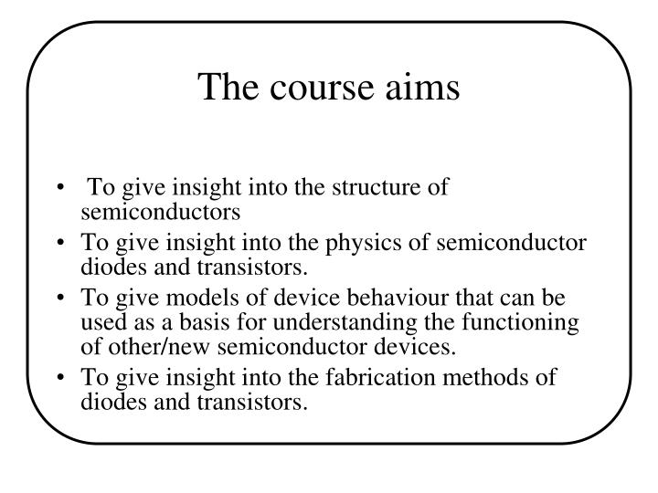 The course aims