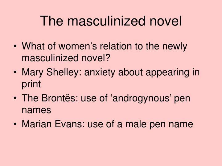 The masculinized novel