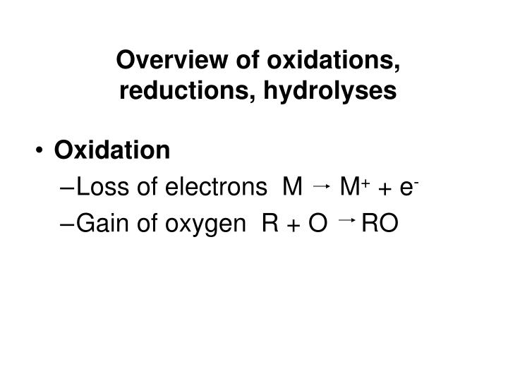 Overview of oxidations reductions hydrolyses