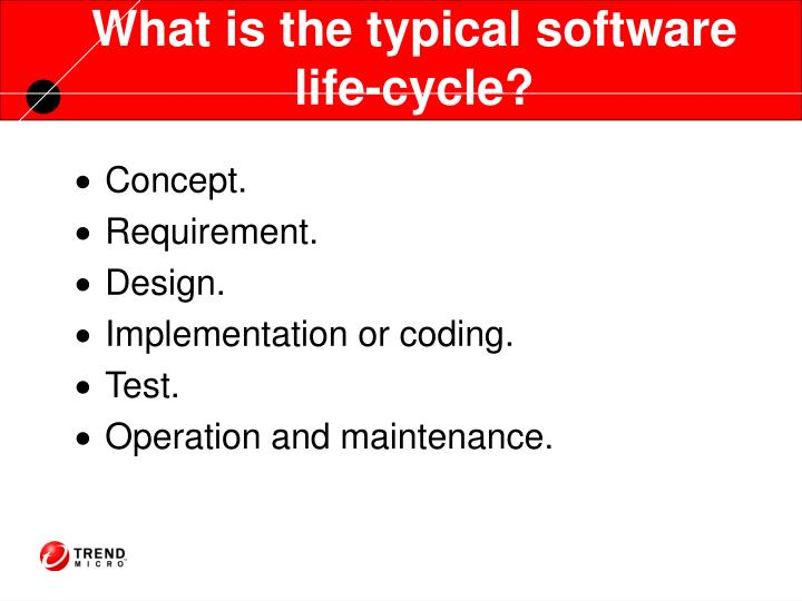 What is the typical software