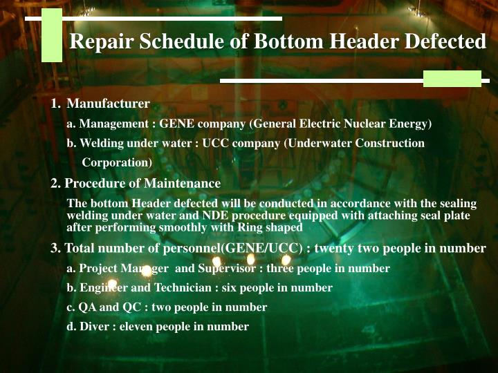 Repair Schedule of Bottom Header Defected