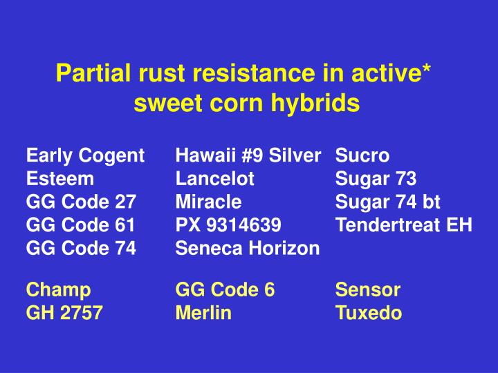 Partial rust resistance in active*