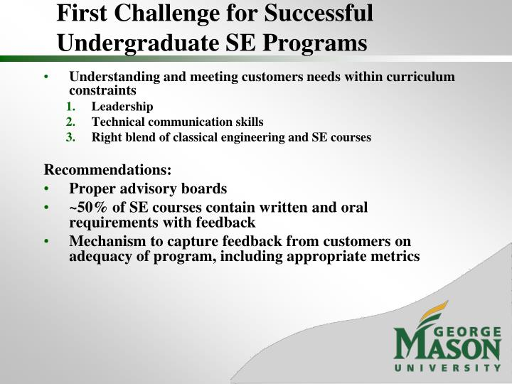 First Challenge for Successful Undergraduate SE Programs