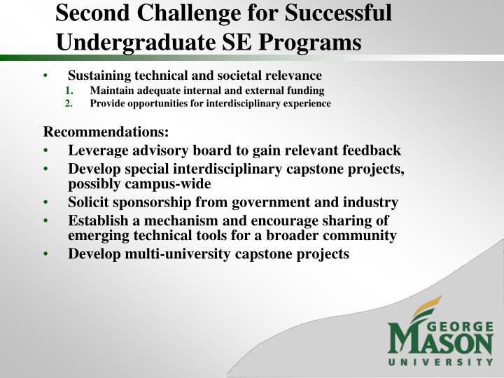 Second Challenge for Successful Undergraduate SE Programs
