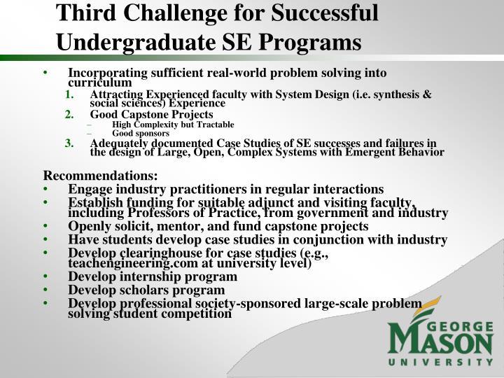 Third Challenge for Successful Undergraduate SE Programs