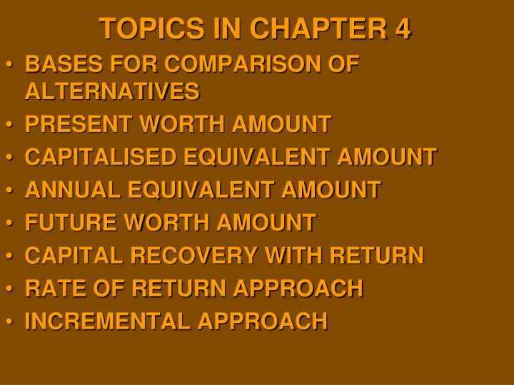 TOPICS IN CHAPTER 4