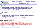 work package n 9 master classes wp description