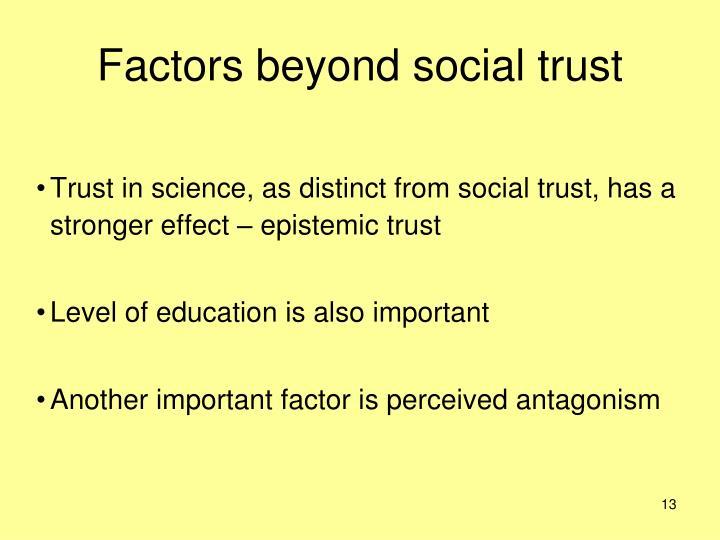 Factors beyond social trust