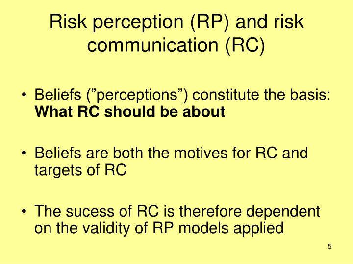 Risk perception (RP) and risk communication (RC)