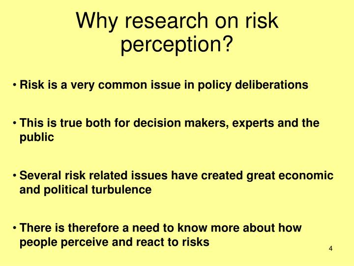 Why research on risk perception?