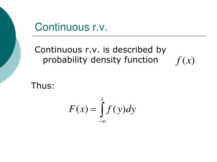 Continuous r.v.