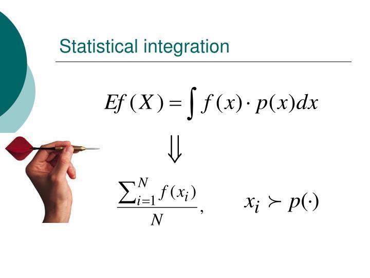 Statistical integration