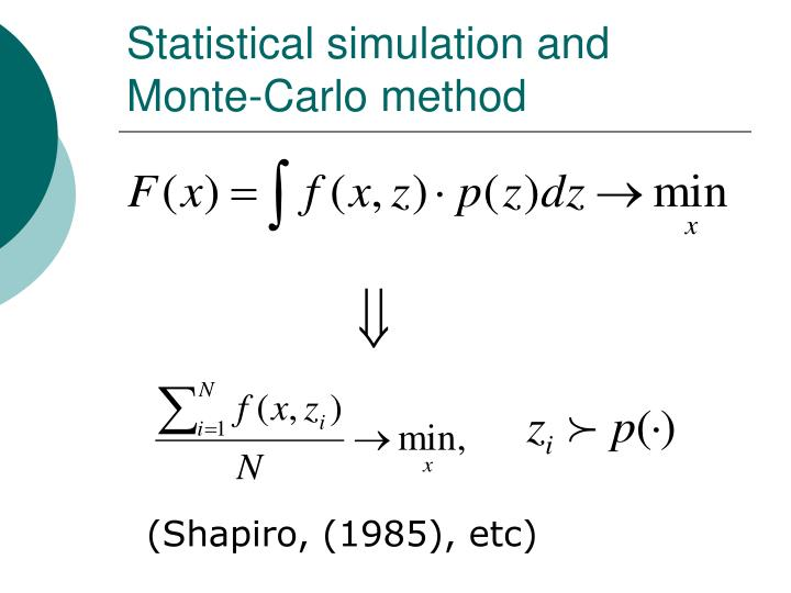 Statistical simulation and Monte-Carlo method