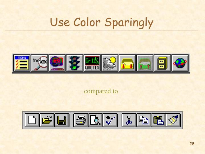 Use Color Sparingly