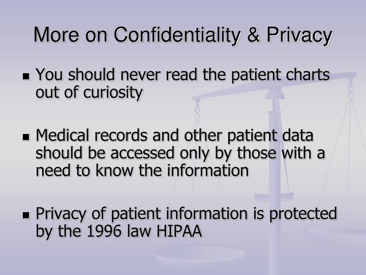 More on Confidentiality & Privacy