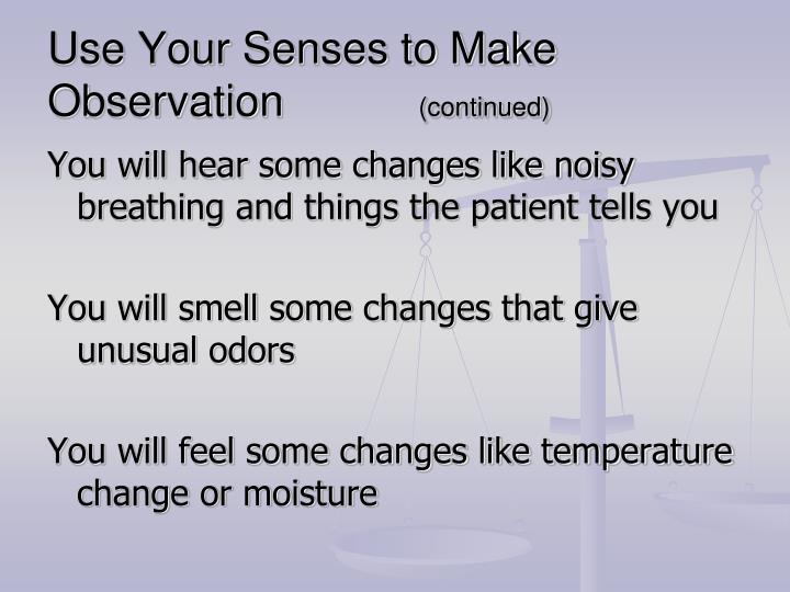 Use Your Senses to Make Observation