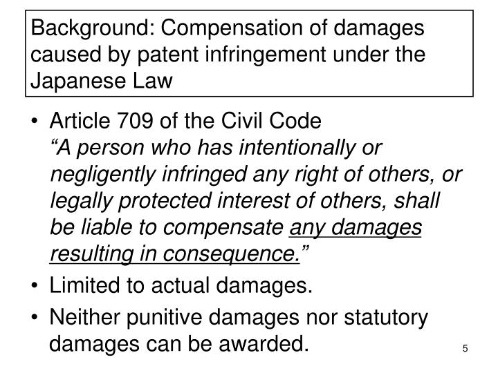 Background: Compensation of damages caused by patent infringement under the Japanese Law