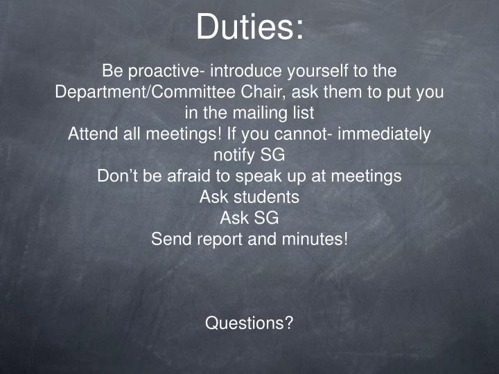 Duties: