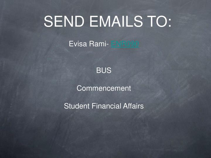 SEND EMAILS TO: